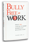 Bully Free at Work (hardcover)