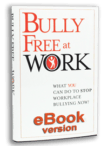 Bully Free at Work (eBook)