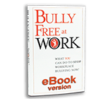 Bully Free at Work