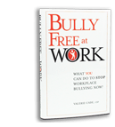 Respectful Workplace | Bully Free at Work
